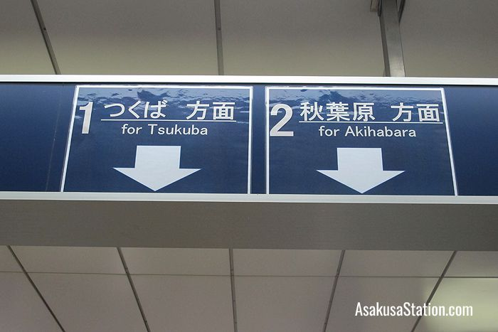 At TX Asakusa Station trains for Tsukuba depart from Platform 1 and trains for Akihabara depart from Platform 2