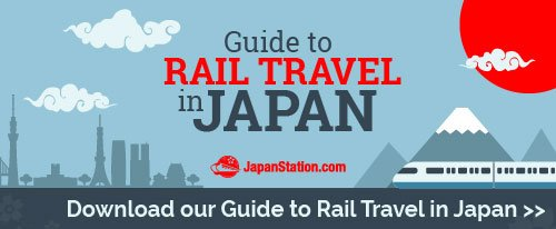 Guide to Rail Travel in Japan by JapanStation.com